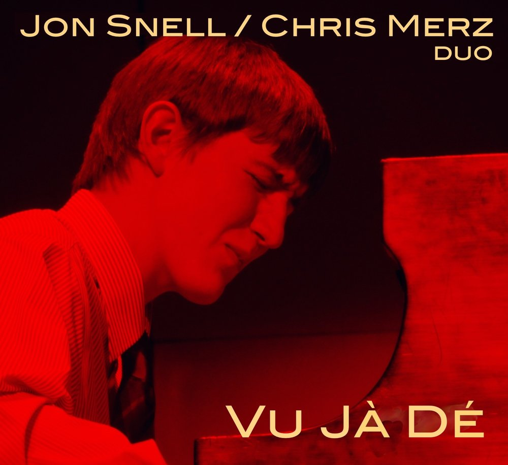 Vu Jà Dé   Jon Snell/Chris Merz Duo •  2012,  RealTown Records