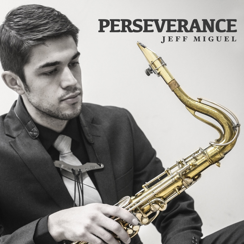 Perseverance   Jeff Miguel •  2015,  RealTown Records