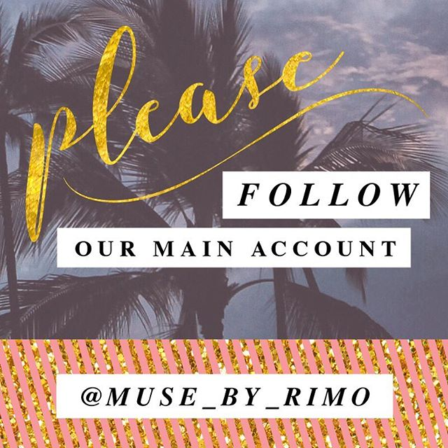 Please follow @muse_by_rimo🌸😊