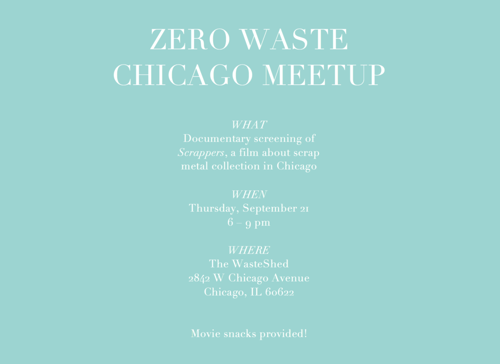 Zero Waste Chicago September 2017 community meet-up: Documentary Screening