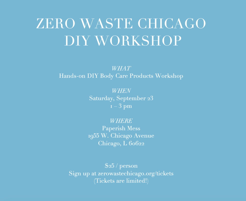 Zero Waste Chicago DIY Body Care Products workshop