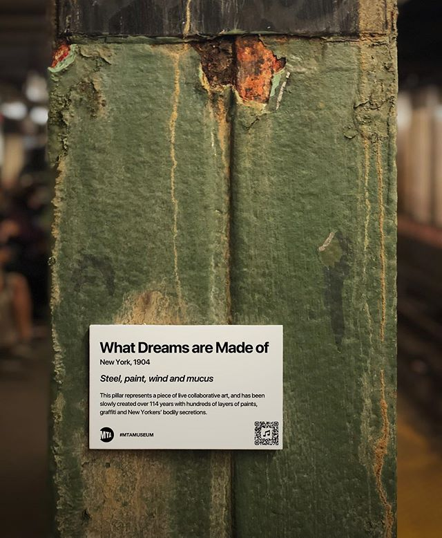 """""""MTA is not just old. It's the history of New York."""" Title: What Dreams Are Made Of, 1904 This pillar represents a piece of live collaborative art, and has been slowly created over 114 years with hundreds of layers of paints, graffiti and New Yorkers' bodily secretions. . . . #mtamuseum #mta #modernart #newyorksubway #newyorker #nyc #newyork #bedfordave #installationart #artist #artmuseum #masterpiece #art #history #ny #subway #station #hipster #brooklyn #williamsburg #mtasubway #newyorkcity #cool #moma #metropolitanmuseumofart #whitneymuseum #brooklynmuseum #momaps1 #guggenheim #artwork"""