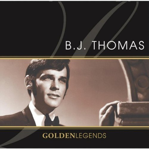 Golden Legends: B.J. Thomas (Re-Recorded Versions)