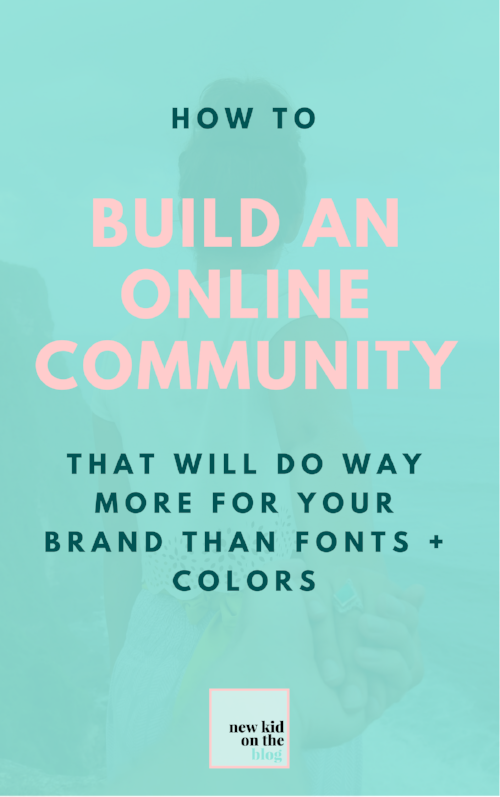 How to build an online community that will do WAY MORE for your brand than colors + fonts1.png
