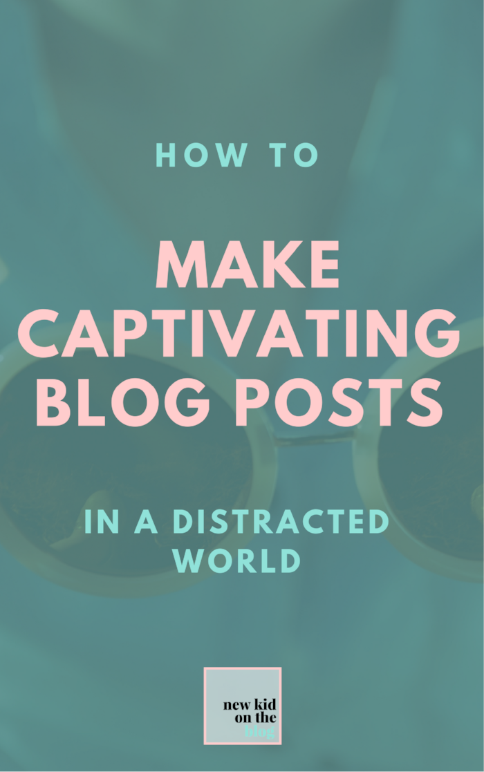 MAKE CAPTIVATING BLOG POSTS1.png
