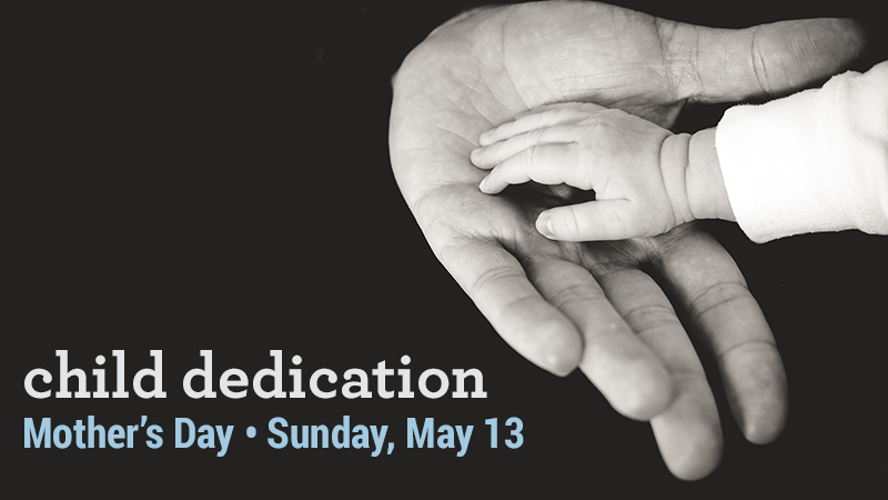 05-18 Child Dedication Graphic.png