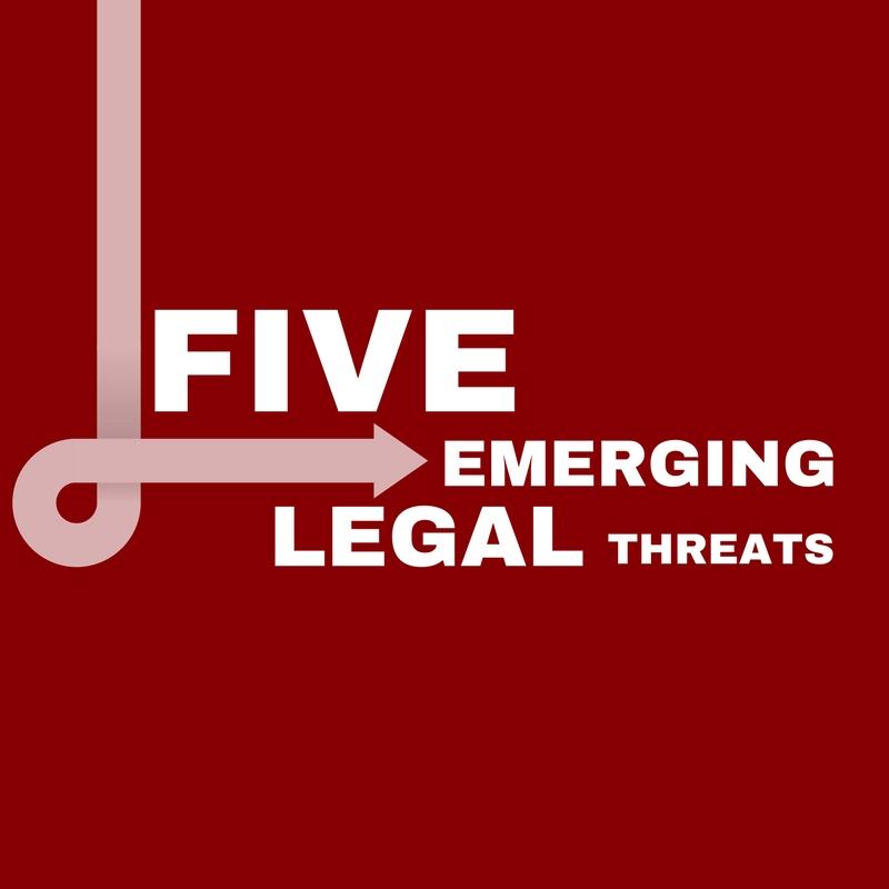 Copy of Five Emerging Legal Threats.jpg