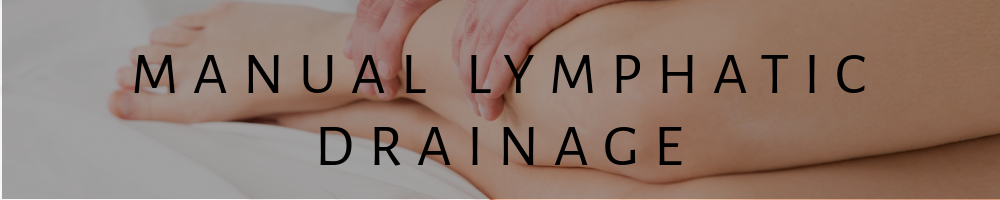 Manual Lymphatic Drainage in North London