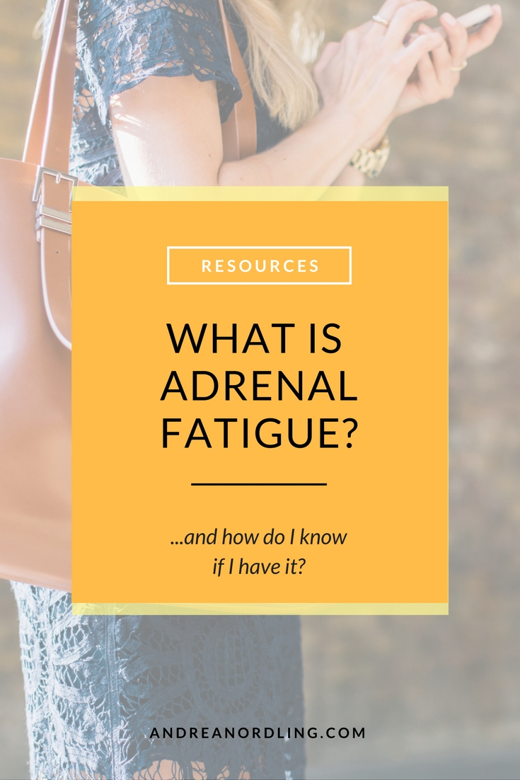 What is adrenal fatigue and how do I know if I have it?