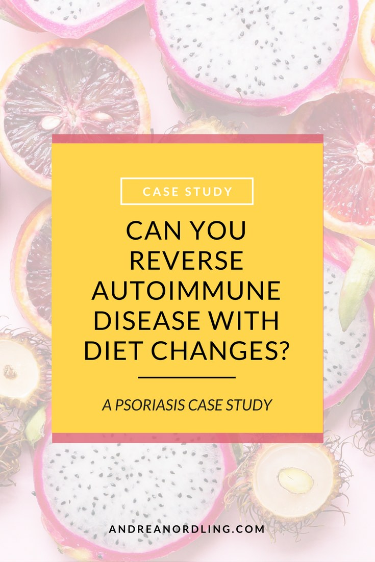 Can you cure or reverse autoimmune disease like psoriasis with diet? My client asked herself the same question, and her before and after results might shock you!