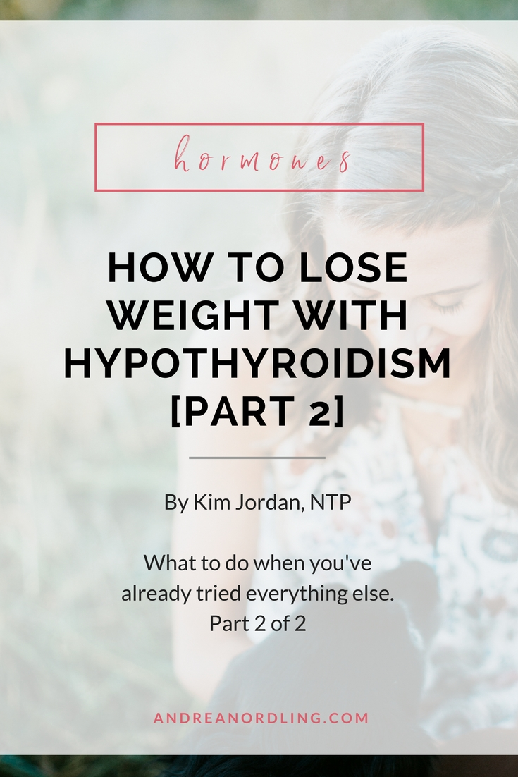 Do you struggle with hypothyroidism and fail to lose weight no matter what you try? You're not alone! The good news is that you're probably only a few dietary and lifestyle changes away from turning the corner. (Pin for later!)