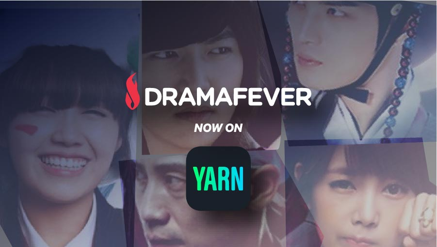 DramaFever Teams With Mammoth Media's Yarn for New Stories Based on