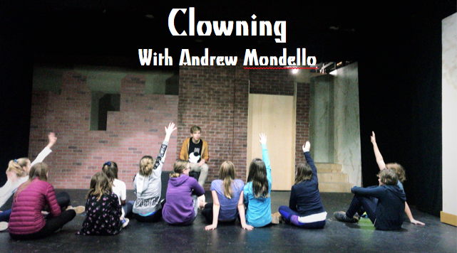 CLOWNING—Students will study with long time THEd teaching artist and bay area actor Andrew Mondello in the dynamic and exciting field of clowning. Class Listing: Summer Workshop 3 -