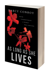 As Long As She Lives Paperback