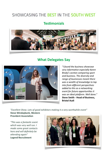 Click  here  to read over 20 pages of Delegates and Exhibitor Testimonials