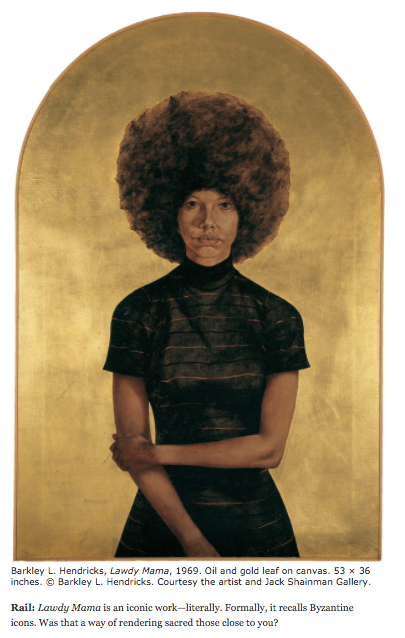Interview | Barkley L. Hendricks, The Brooklyn Rail