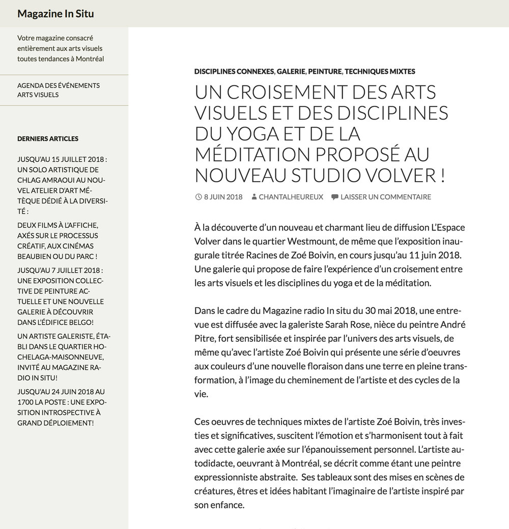 Un croisement des arts visuels et des disciplines du yoga et de la méditation proposé au nouveau Studio Volver. Chantal L'Heureux. Magazine Radio In Situ , 8 juin 2018.  Le lien vers l'entrevue radio complète  ici .