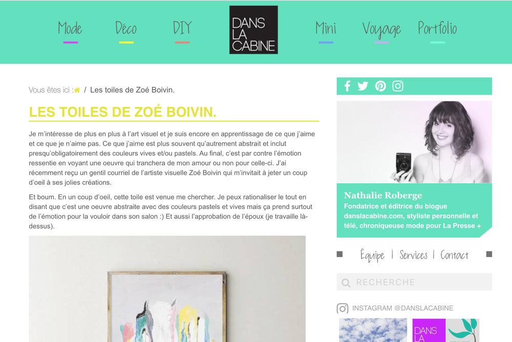Les Toiles de Zoé Boivin. Nathalie Roberge. Dans la Cabine , Chronique Déco, 22 mars 2017. L'article complet  ici .