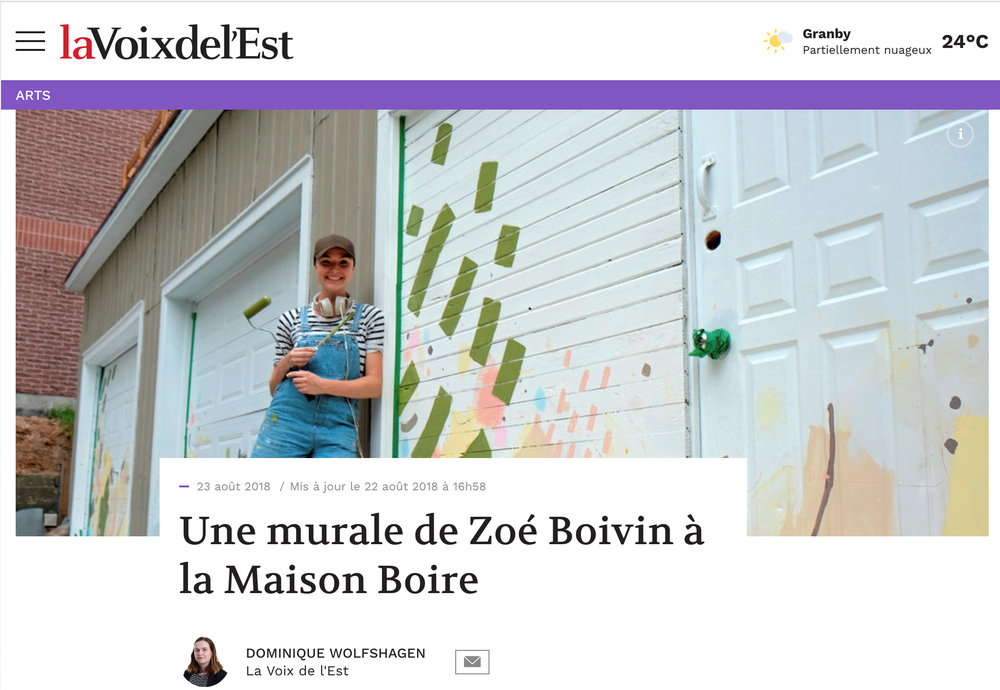 Une murale de Zoé Boivin à la Maison Boire . Dominique Wolfshagen.  La Voix de l'Est , 23 août 2018.    L'entrevue intégrale  ici .