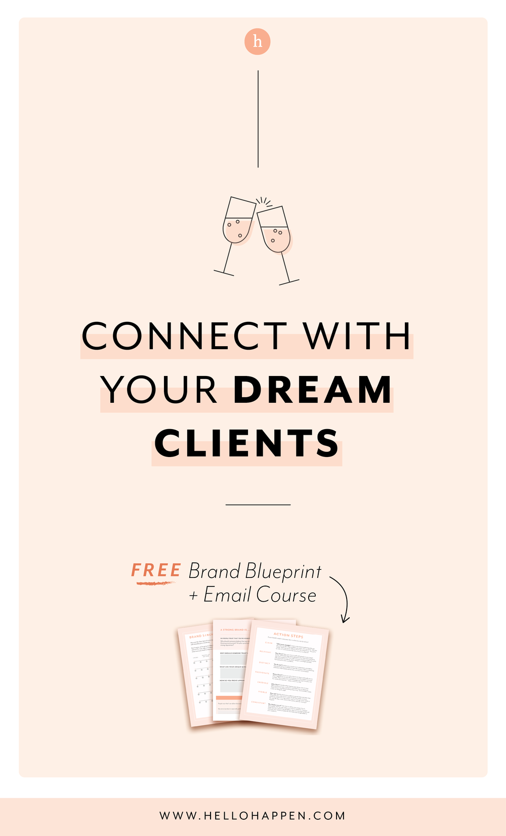 Connect with your Dream Clients for your brand! Plus, download the free Brand Blueprint. // Hellohappen Brand Strategy