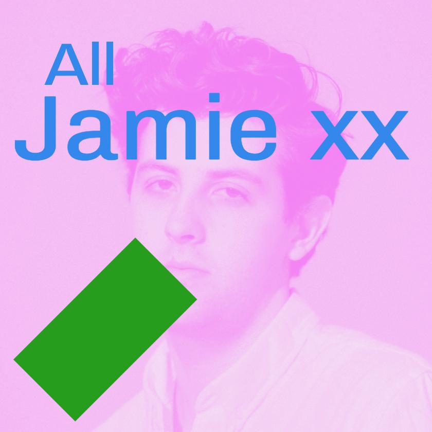 All Jamie xx