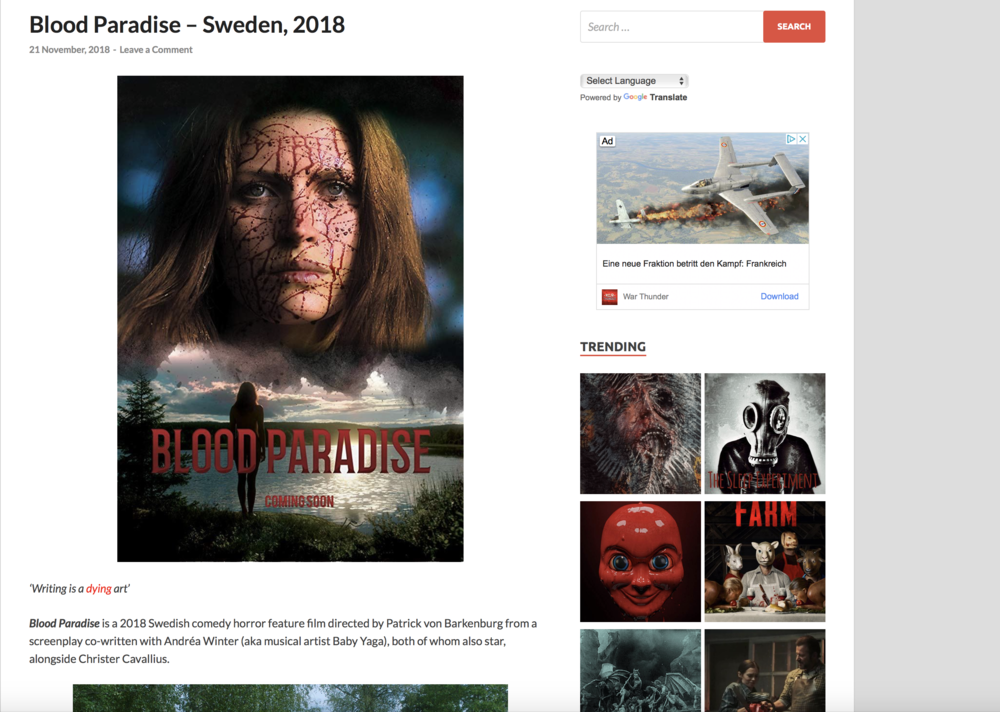 HORRORPEDIA - 'Writing is a dying art'Blood Paradise is a 2018 Swedish comedy horror feature film directed by Patrick von Barkenburg from a screenplay co-written with Andréa Winter (aka musical artist Baby Yaga), both of whom also star, alongside Christer Cavallius.