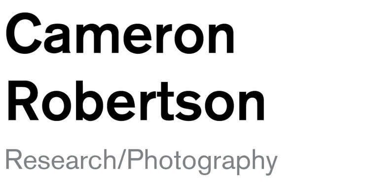 Cameron Robertson - Research/Photography