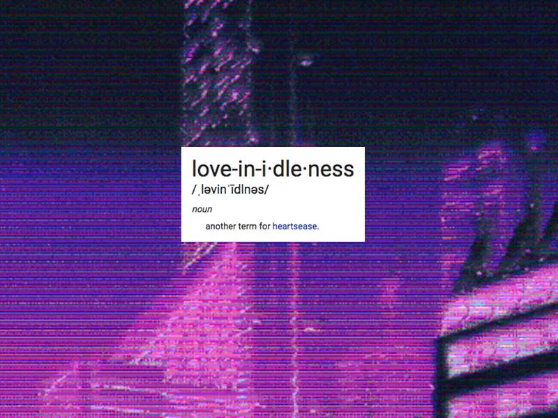 love in idleness.jpg