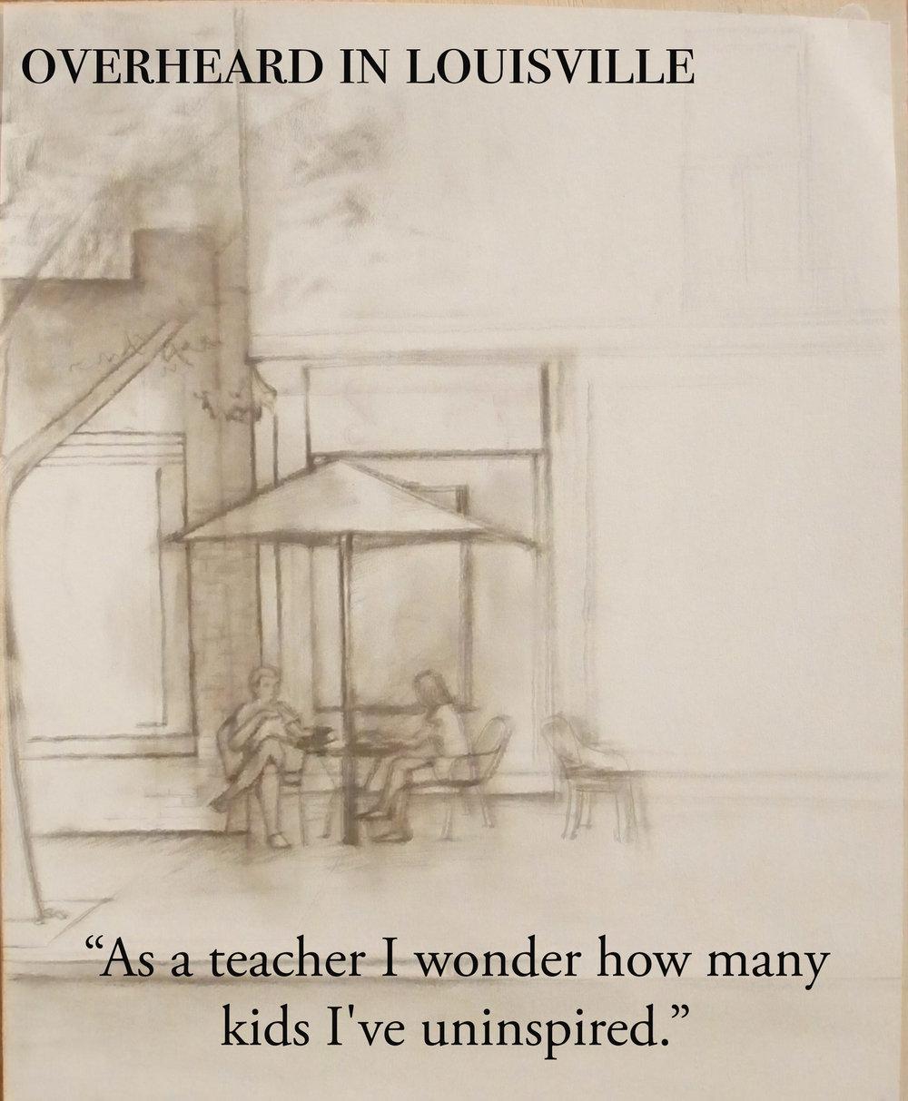 as a teacher I wonder how many kids I've uninspired