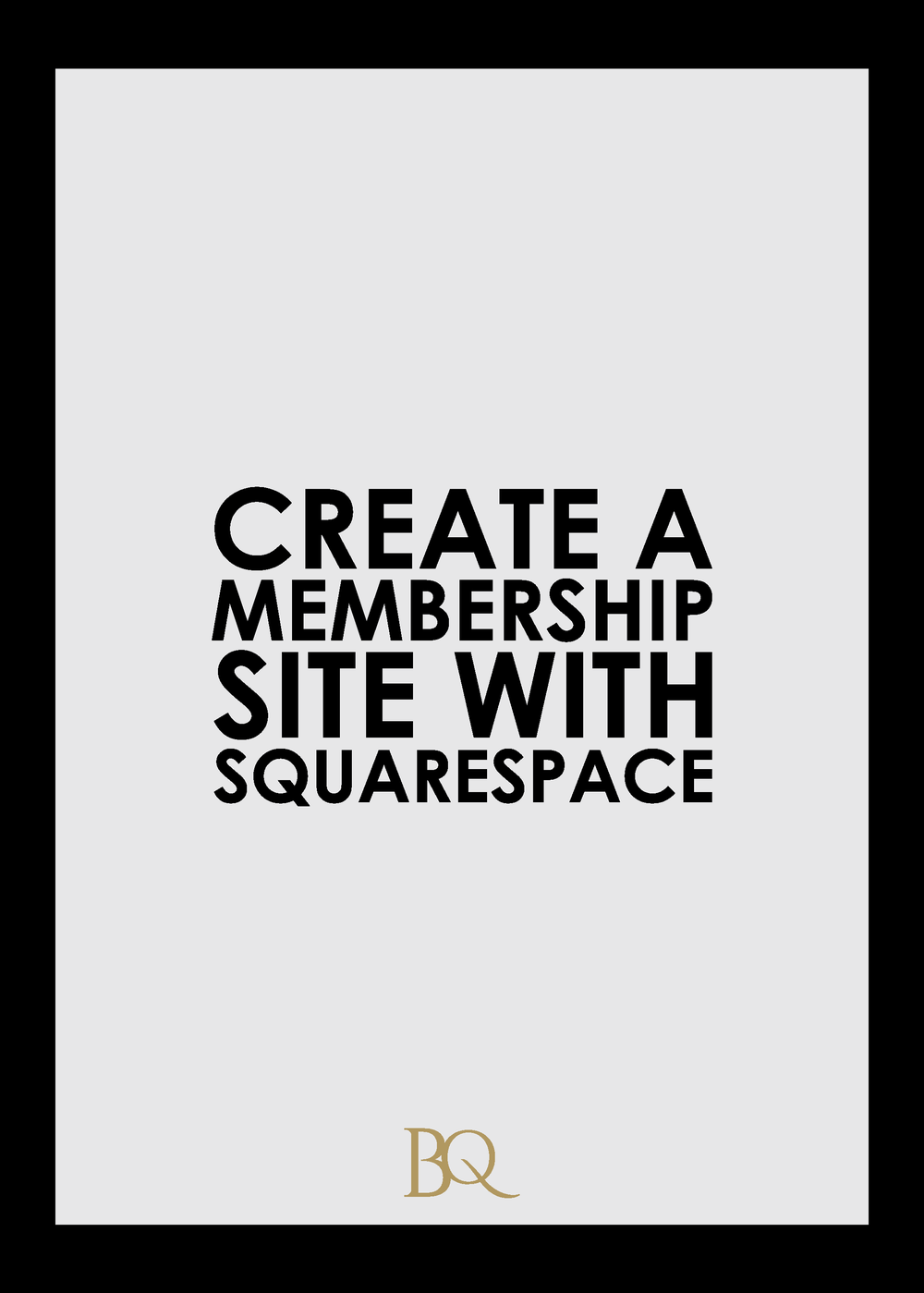Learn how to create a membership site with Squarespace