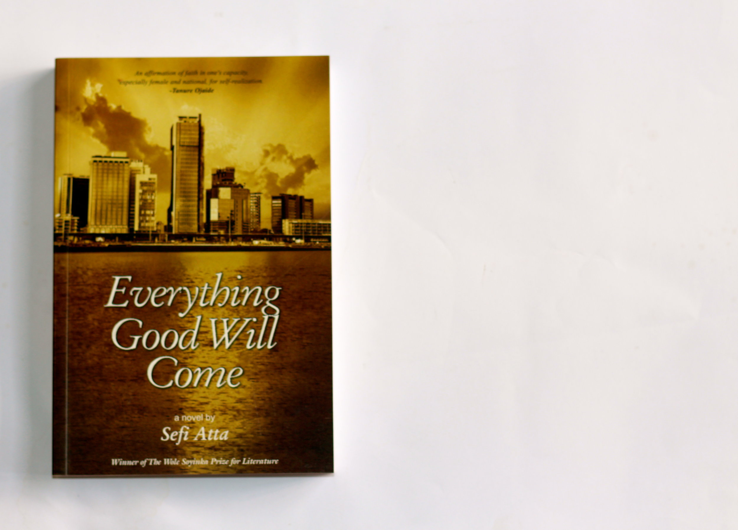 Everything Good Will Come -Sefi Atta