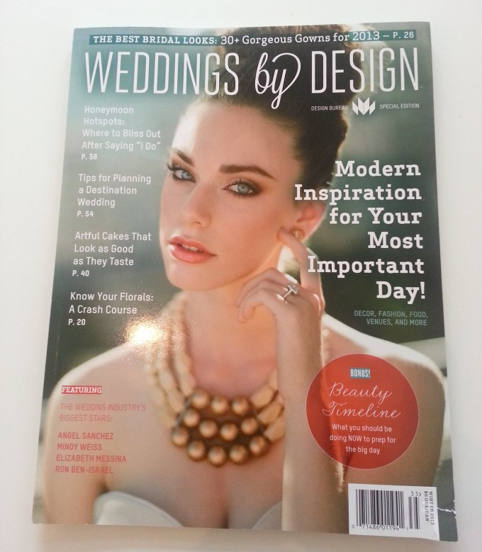 Weddings by Design. Design Bureau Magazine 2013 edition 1
