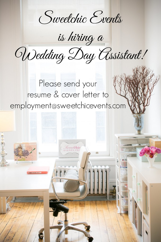 Sweetchic is hiring a wedding day assistant