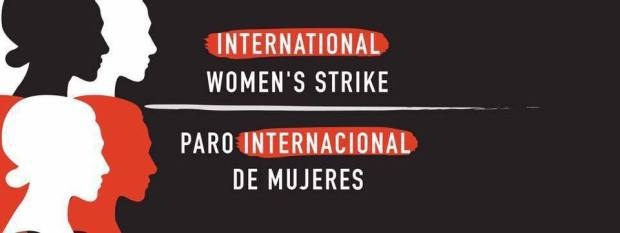 Today is the International Women's Strike: A Day Without A Woman