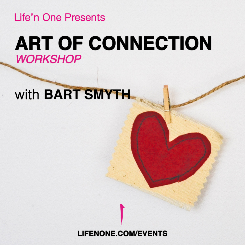 Art of Connection with Bart Smyth