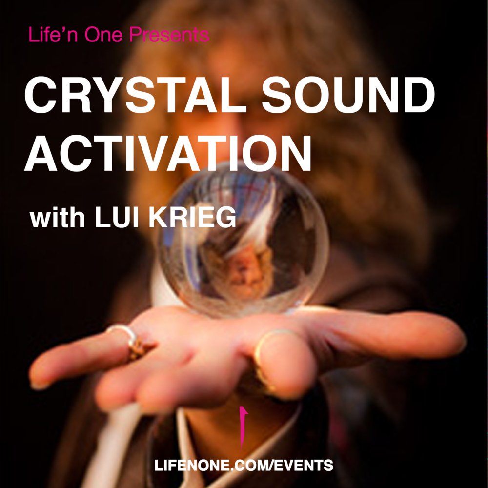 Crystal Sound Activation with Lui Krieg
