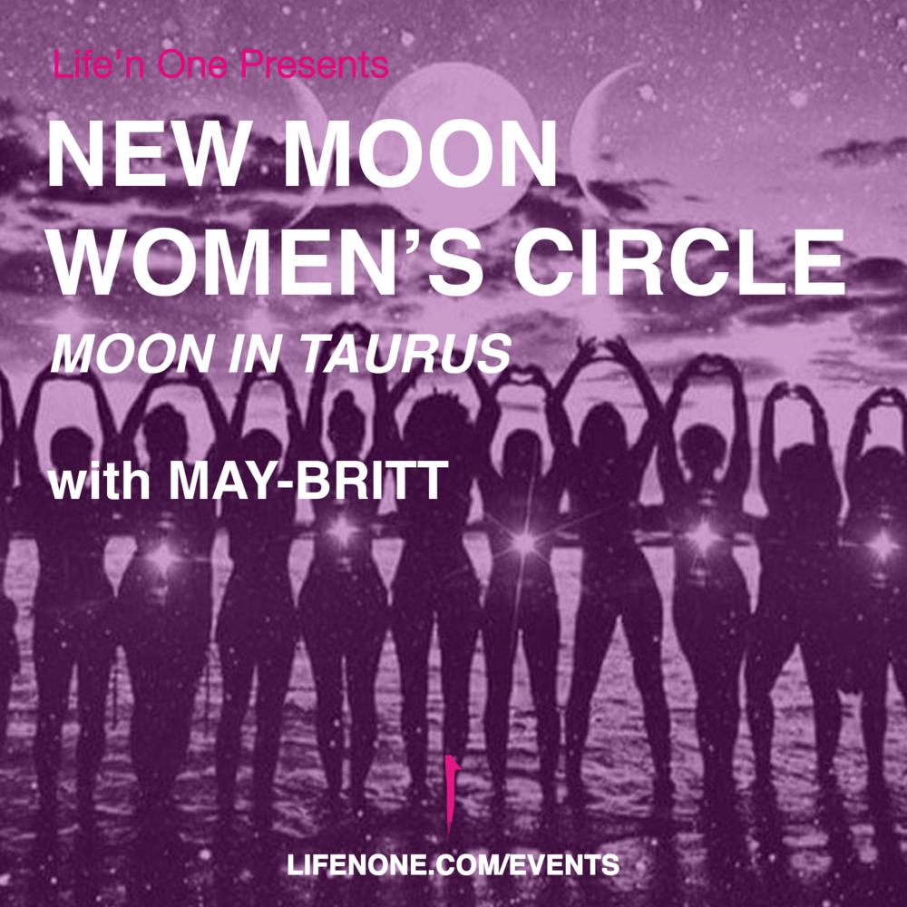 New Moon Women's Circle - Moon in Taurus