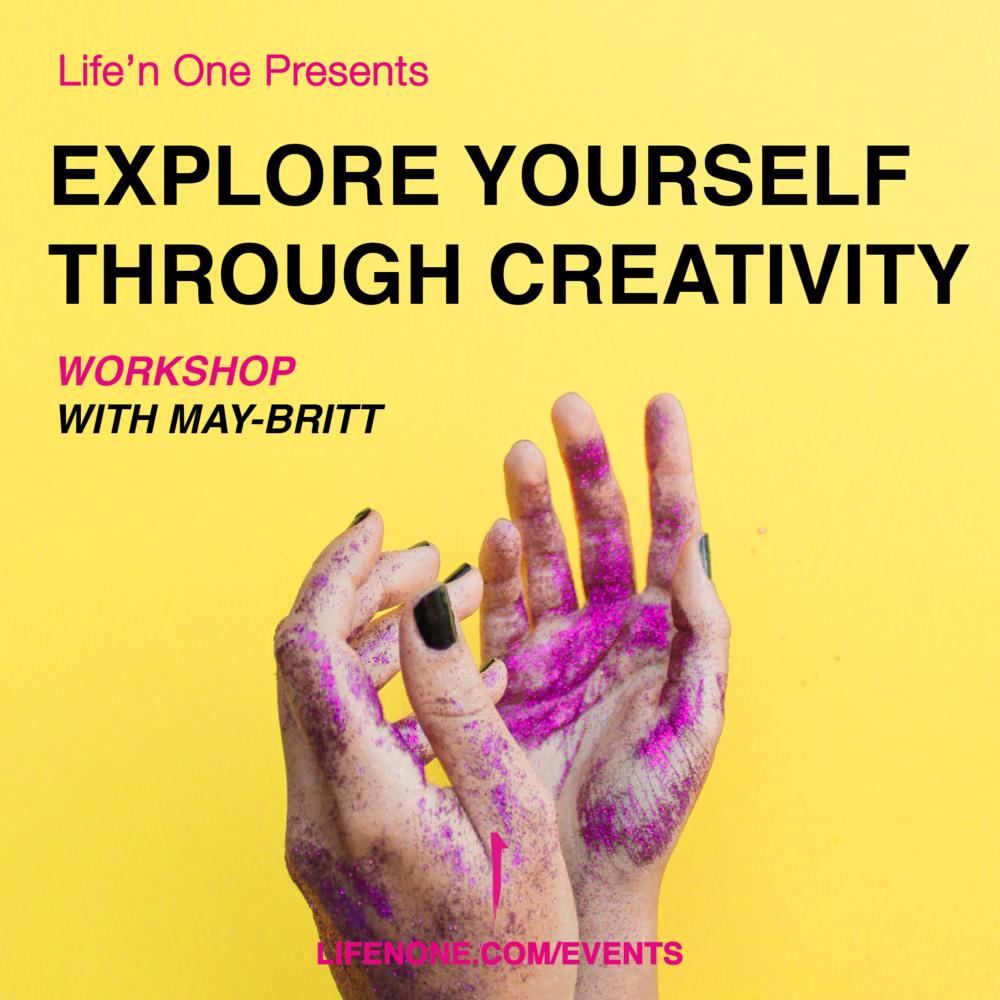 Explore yourself through Creativity - Workshop
