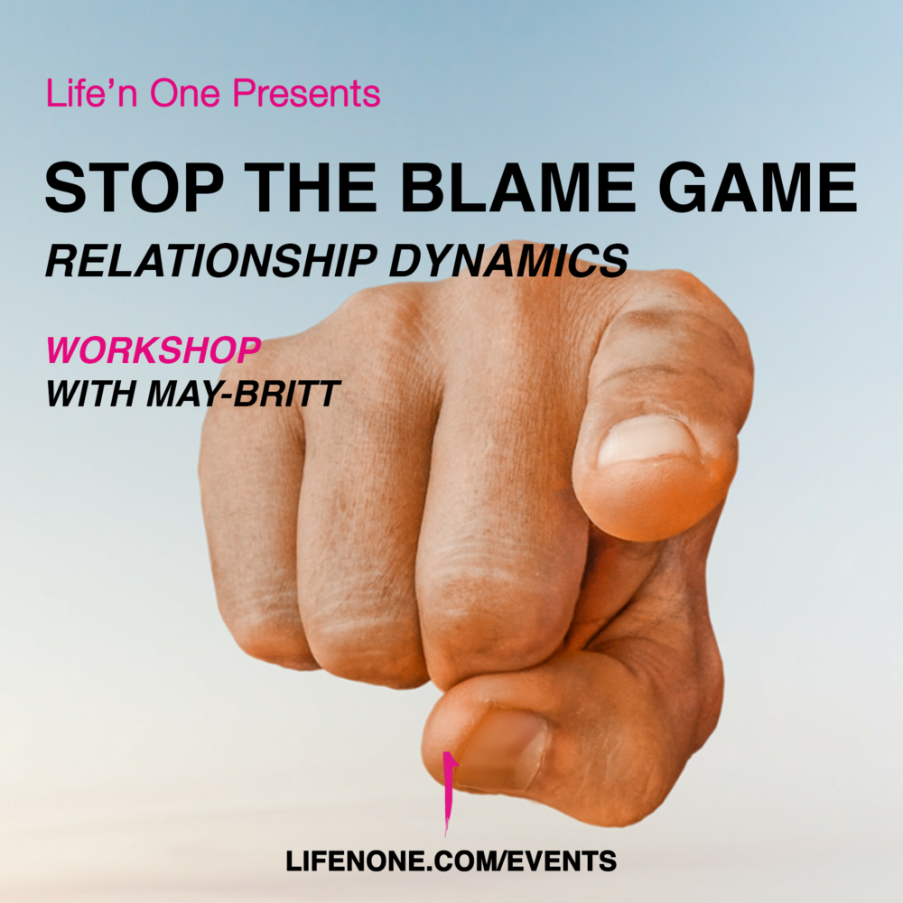 Stop the Blame Game - Relationship Dynamics Workshop.png