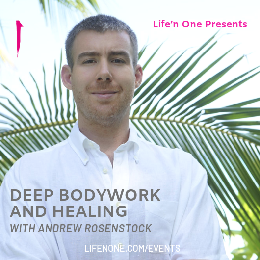 Deep Bodywork and Healing with Andrew