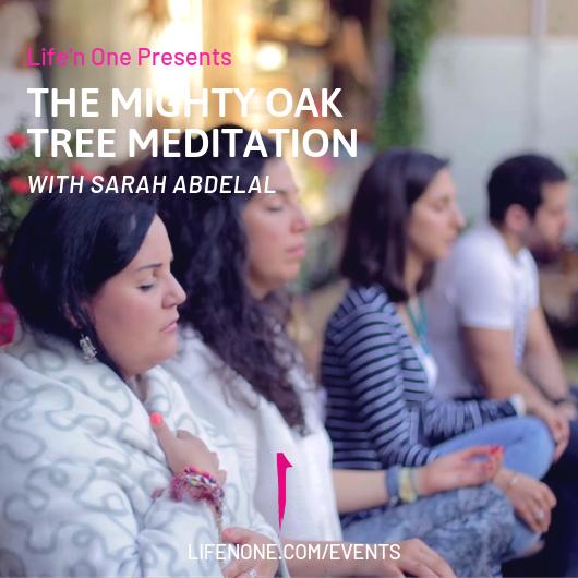 The Mighty Oak Tree Meditation