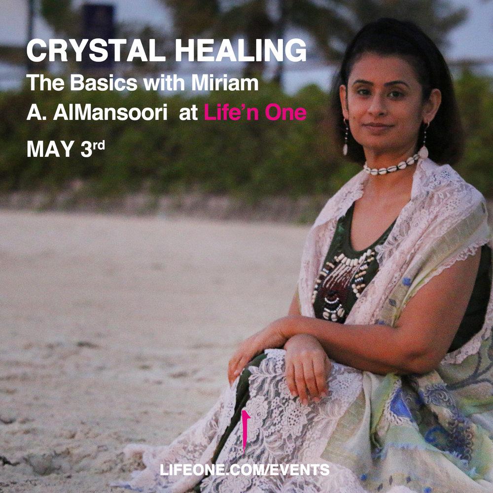 Crystal Healing - The Basics  with Miriam A. AlMansoori