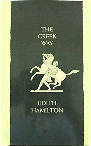 The Greek Way by Edith Hamilton.jpg