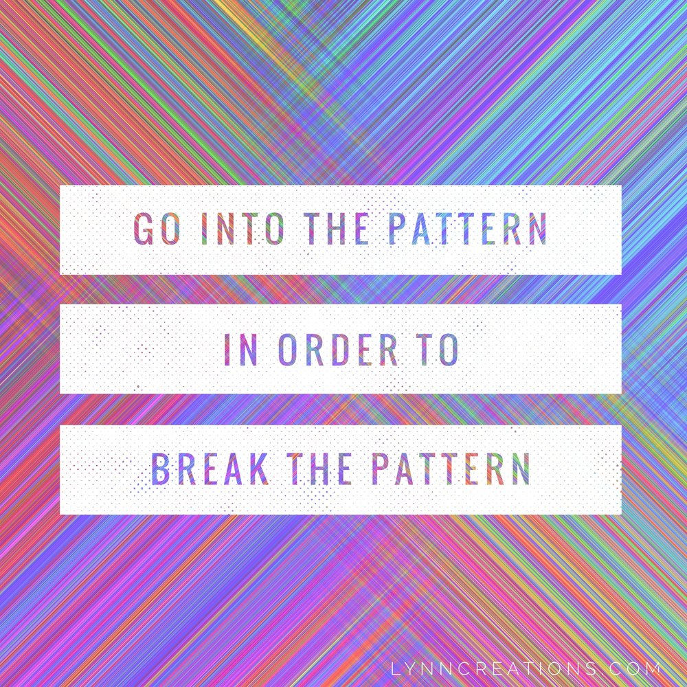 Go Into the Pattern.JPG
