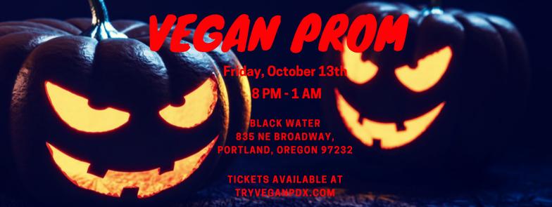 & Vegan Prom 2017! u2014 Try Vegan PDX