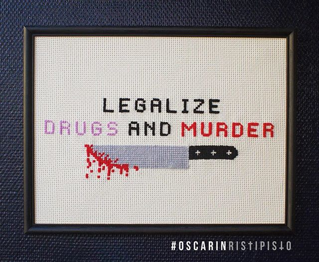 Legalize drugs and murder 🔪💉💊 *SOLD* #oscarinristipisto #crossstitch #ristipisto #korsstygn #legalizedrugsandmurder #electricwizard