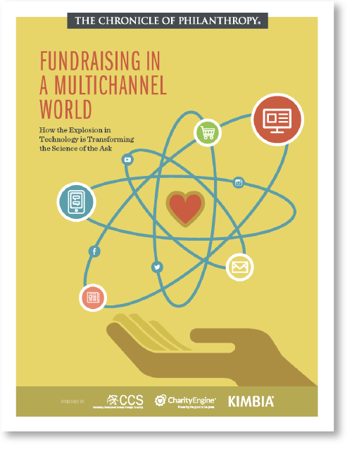 Fundraising in a Multichannel World The Chronicle of Philanthropy Insights Group