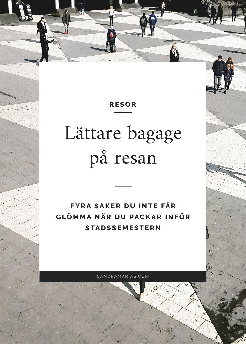 Res med lättare bagage | Tips för att inte överpacka | Sandramarias.com
