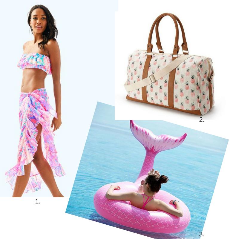1.  Lilly Pulitzer sarong  2.  pineapple over-night ba g. 3.  pink mermaid float
