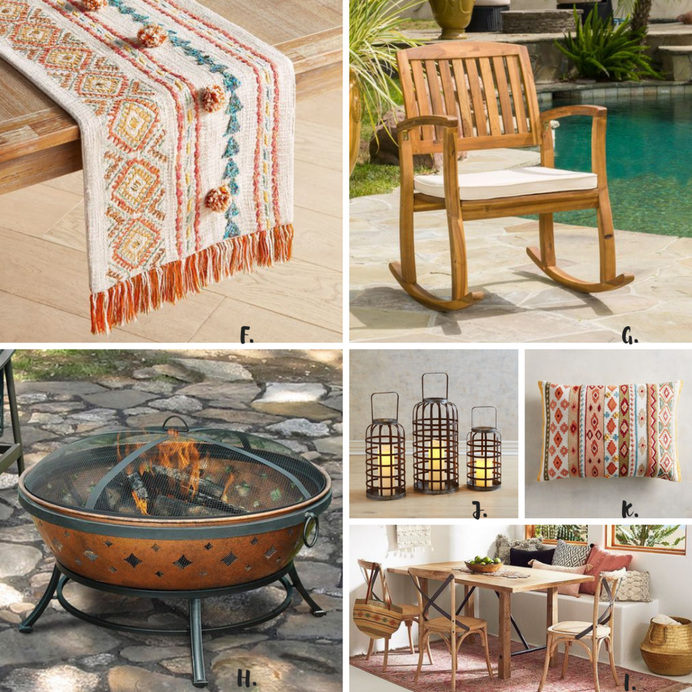 Shop Our House Style: F.  Desert Oasis Table Runner  G.  Teak Rocking Chair  H.  Round Steel Fire Pit I. Dining  J.  Metal Basket Lanterns  K.  Striped Lumbar Pillow